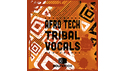 SOUNDBOX AFRO TECH TRIBAL VOCALS の通販