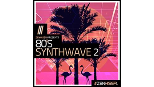ZENHISER 80'S SYNTHWAVE VOL 2