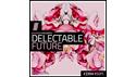 ZENHISER DELECTABLE FUTURE の通販