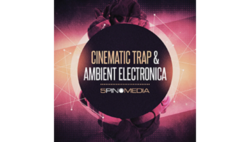 5PIN MEDIA CINEMATIC TRAP & AMBIENT ELECTRONICA