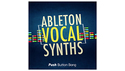 PUSH BUTTON BANG ABLETON VOCAL SYNTHS の通販