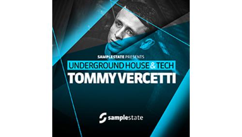 SAMPLESTATE TOMMY VERCETTI - UNDERGROUND HOUSE & TECH