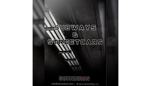 SOUNDIRON SUBWAYS & STREETCARS