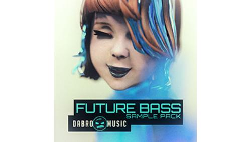 DABRO MUSIC DABRO MUSIC - FUTURE BASS