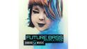 DABRO MUSIC DABRO MUSIC - FUTURE BASS の通販