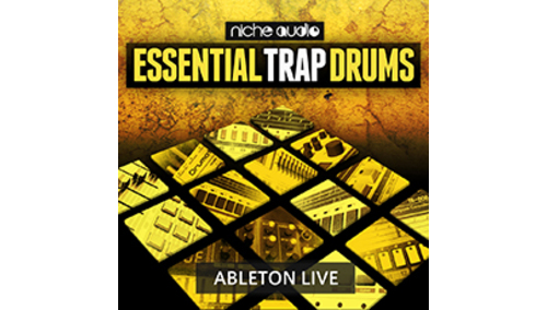NICHE AUDIO ESSENTIAL TRAP DRUMS - ABLETON