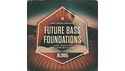 SONIC MECHANICS 20HZ SOUND - FUTURE BASS FOUNDATIONS の通販