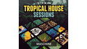 NICHE AUDIO TROPICAL HOUSE SESSIONS - MASCHINE 2 の通販