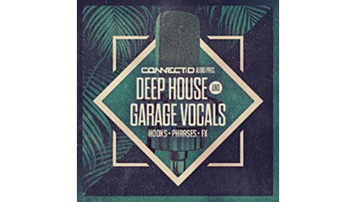 CONNECT:D AUDIO DEEP HOUSE & GARAGE VOCALS