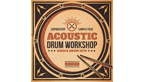 LOOPMASTERS ACOUSTIC DRUM WORKSHOP