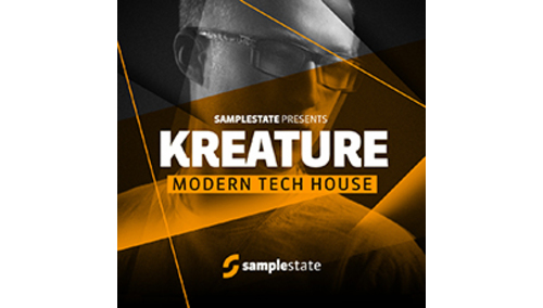 SAMPLESTATE KREATURE - MODERN TECH HOUSE