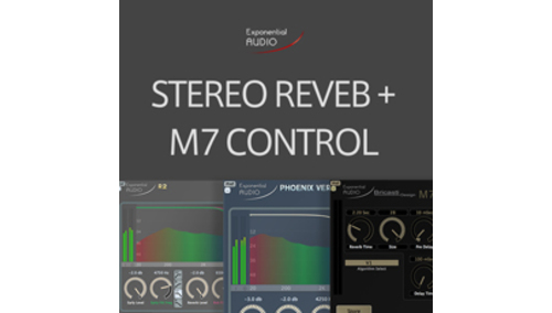 EXPONENTIAL AUDIO STEREO REVERB BUNDLE + M7CONTROL