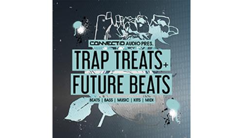 CONNECT:D AUDIO TRAP TREATS & FUTURE BEATS