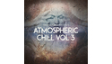 FAMOUS AUDIO ATMOSPHERIC CHILL VOL. 3 の通販