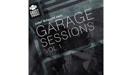 GHOST SYNDICATE GARAGE SESSIONS VOL 1