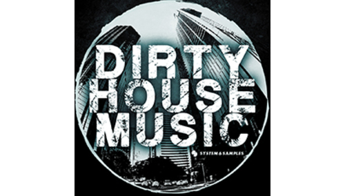 SAMPLESTATE DIRTY HOUSE MUSIC