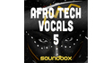 SOUNDBOX AFRO TECH VOCALS 5 の通販