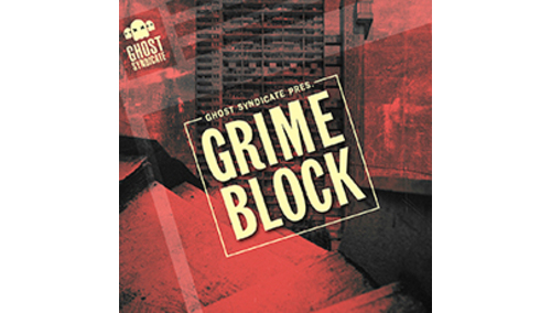 GHOST SYNDICATE GRIME BLOCK