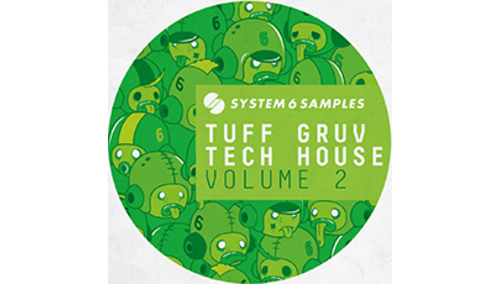 SYSTEM 6 SAMPLES SYSTEM 6 SAMPLES PRES. TUFF GRUV TECH HOUSE VOL. 2