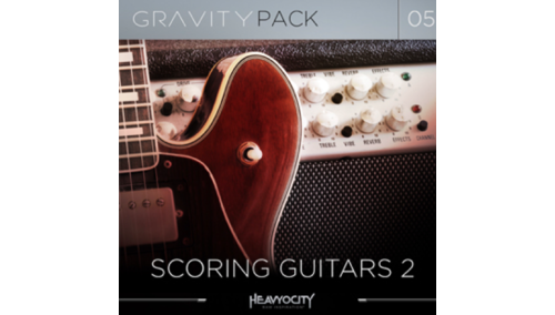 HEAVYOCITY GRAVITY PACK 05 - SCORING GUITARS 2