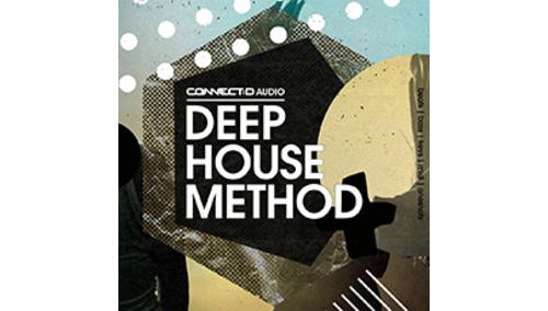 CONNECT:D AUDIO DEEP HOUSE METHOD