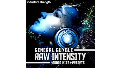 INDUSTRIAL STRENGTH GENERAL GUYBLE - RAW INTENSITY