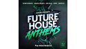 PRODUCTION MASTER FUTURE HOUSE ANTHEMS の通販