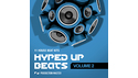 PRODUCTION MASTER HYPED UP BEATS VOL 2 の通販