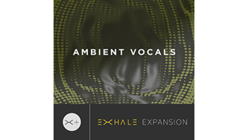 OUTPUT AMBIENT VOCAL - EXHALE EXPANSION OUTPUT製品25%OFFセール!